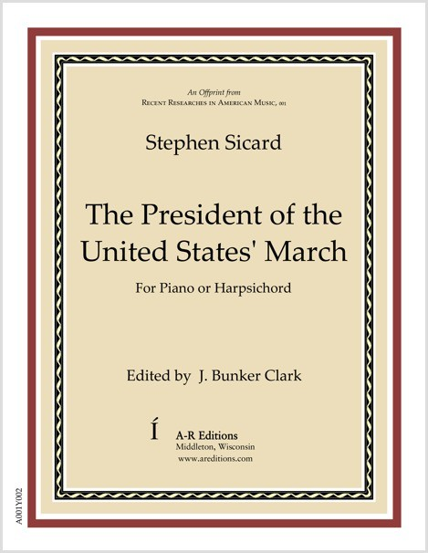 Sicard: The President of the United States' March