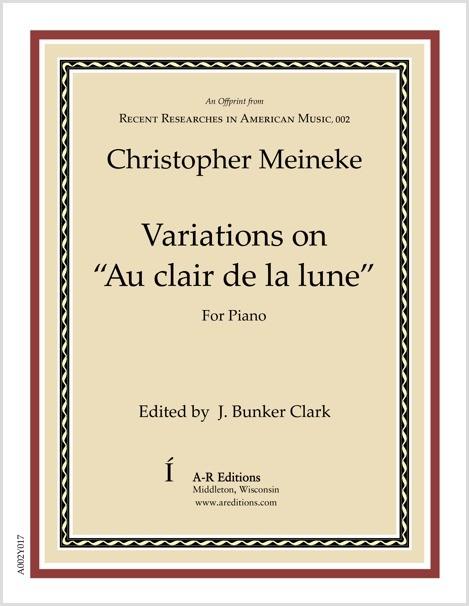 """Meineke: Variations on """"Au clair de la lune"""""""