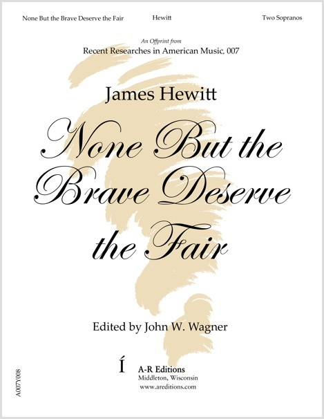 Hewitt: None But the Brave Deserve the Fair