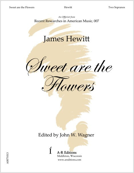 Hewitt: Sweet are the Flowers