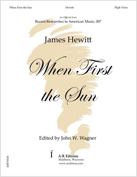 Hewitt: When First the Sun