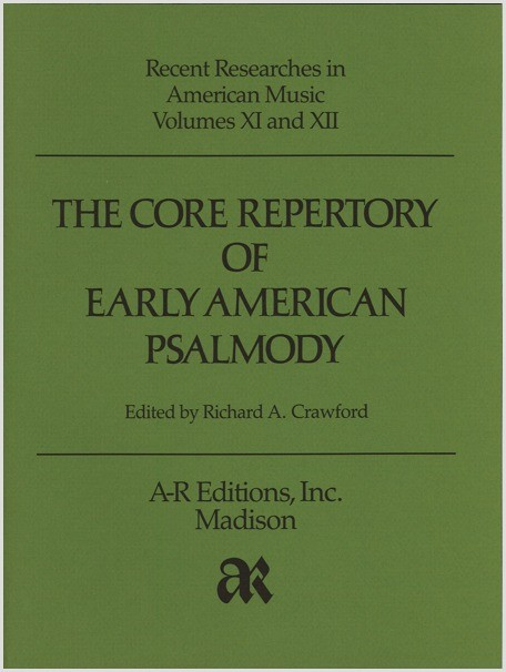 Core Repertory of Early American Psalmody