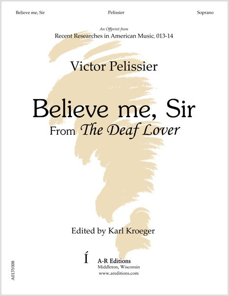 Pelissier: Believe me, Sir