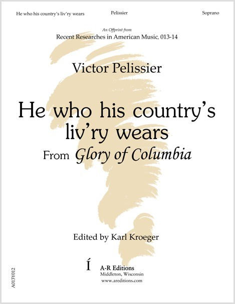 Pelissier: He who his country's liv'ry wears