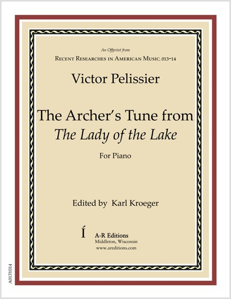 Pelissier: The Archer's Tune from The Lady of the Lake
