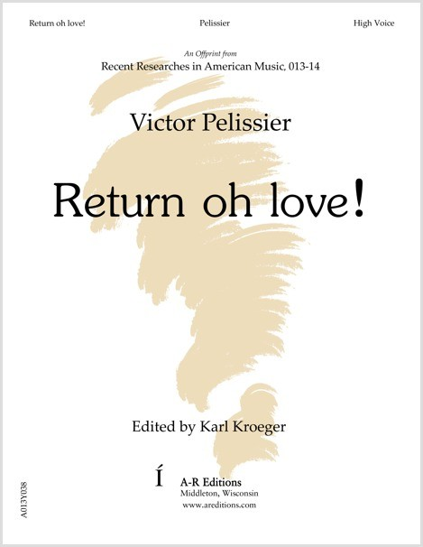 Pelissier: Return oh love!