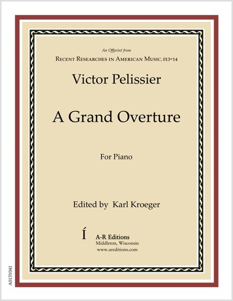 Pelissier: A Grand Overture
