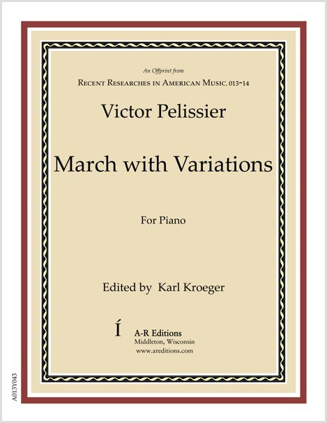 Pelissier: March with Variations