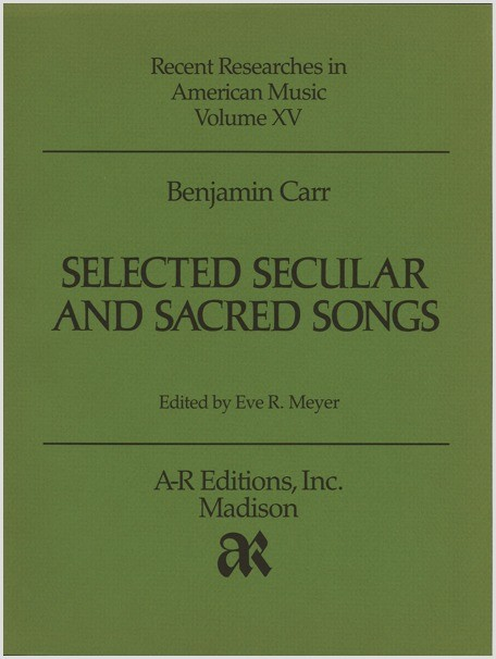 Carr: Selected Secular and Sacred Songs