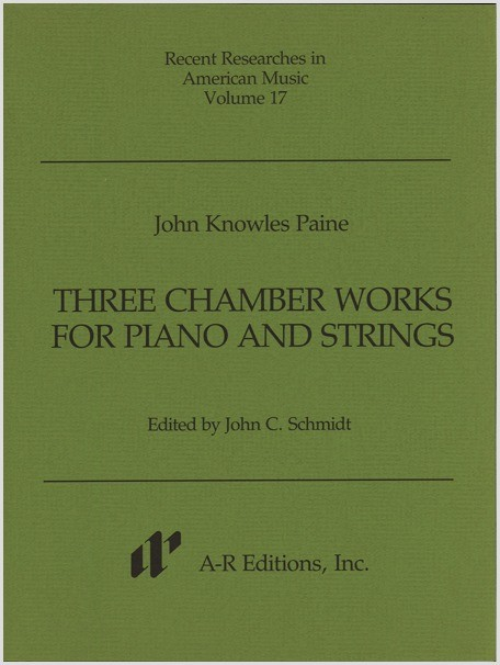 Paine: Three Chamber Works for Piano and Strings