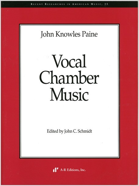 Paine: Vocal Chamber Music