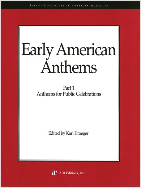 Early American Anthems, Part 1