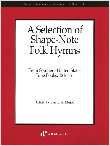 Selection of Shape-Note Folk Hymns
