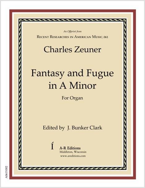 Zeuner: Fantasy and Fugue in A Minor
