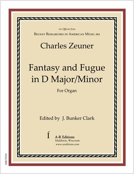 Zeuner: Fantasy and Fugue in D Major/Minor