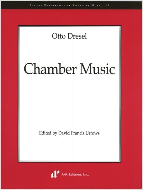 Dresel: Chamber Music