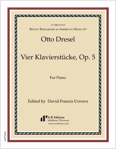 Dresel: Vier Klavierstücke, Op. 5