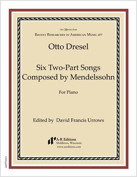 Dresel: Six Two-Part Songs by Mendelssohn