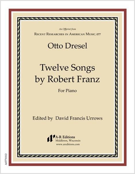 Dresel: Twelve Songs by Franz