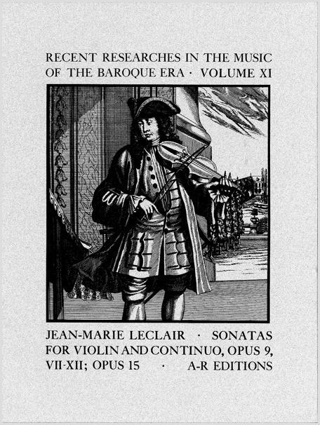 LeClair: Sonatas for Violin, Op. 9, Nos. 6–12; Op. 15