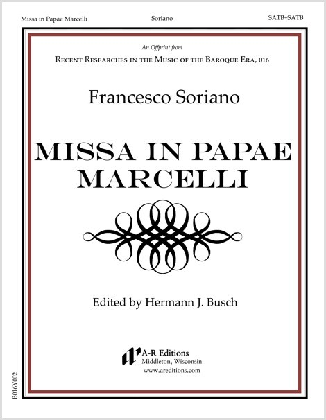 Soriano: Missa in Papae Marcelli