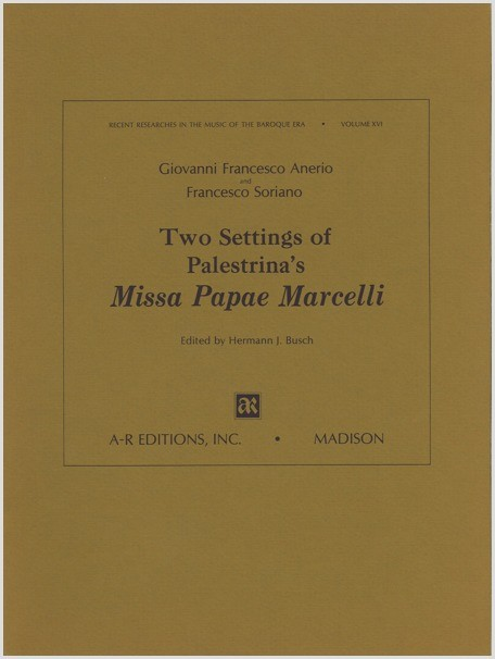 Two Settings of Palestrina's Missa Papae Marcelli