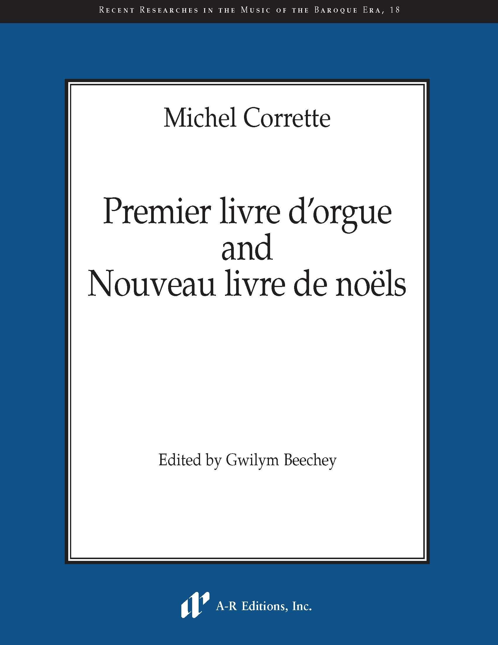 Corrette: Premier livre d'orgue and Nouveau livre de noëls
