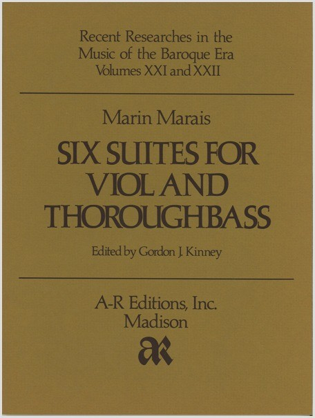Marais: Six Suites for Viol and Thoroughbass