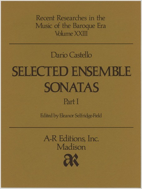 Castello: Selected Ensemble Sonatas, Part 1