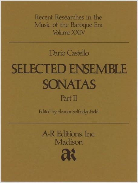 Castello: Selected Ensemble Sonatas, Part 2