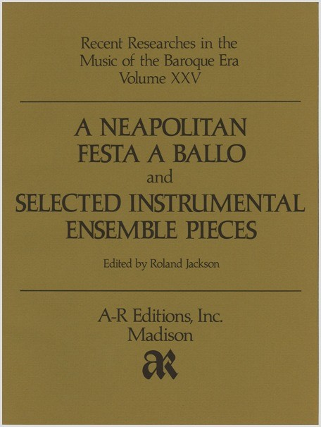 A Neapolitan Festa a Ballo and Selected Instrumental Ensemble Pieces