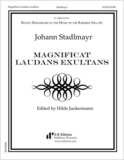 Stadlmayr: Magnificat Laudans exultans