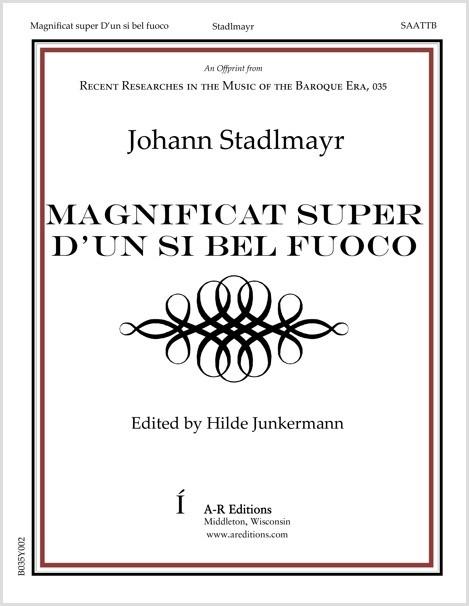 Stadlmayr: Magnificat super D'un si bel fuoco