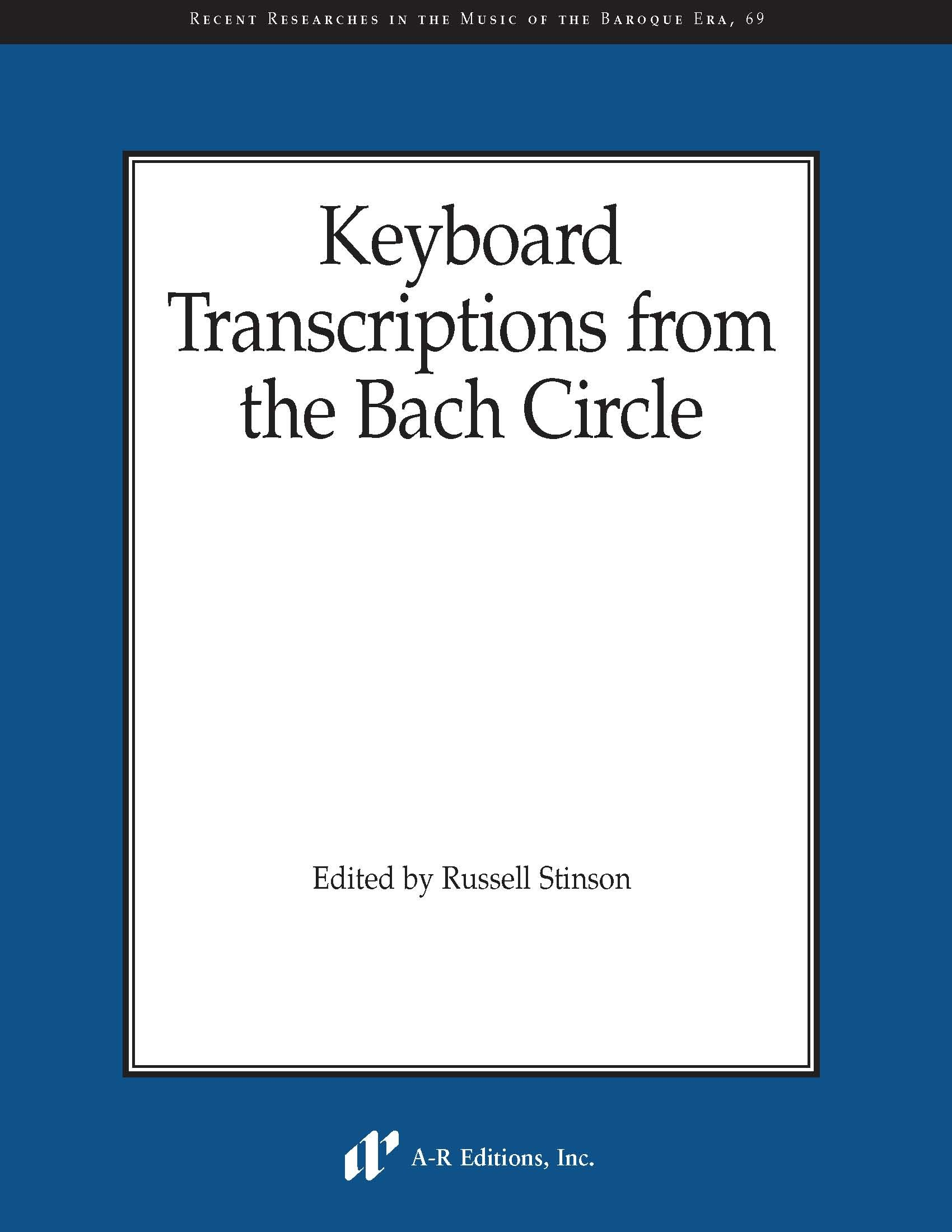 Keyboard Transcriptions from the Bach Circle