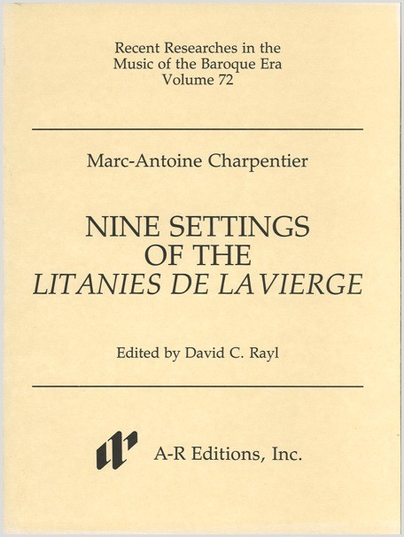 Charpentier: Nine Settings of the Litanies de la Vierge