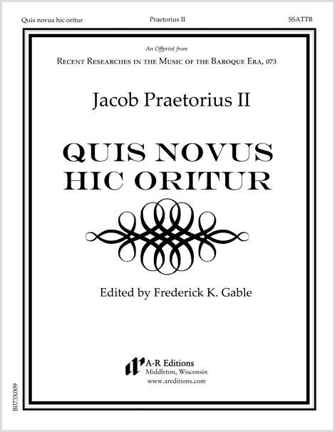 Praetorius II: Quis novus hic oritur
