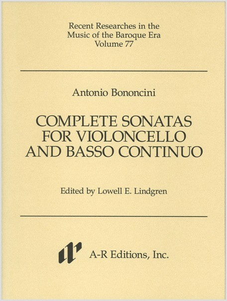 Bononcini: Complete Sonatas for Violoncello and Basso continuo