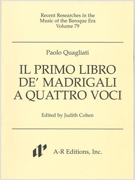 Quagliati: Il primo libro de' madrigali a quattro voci