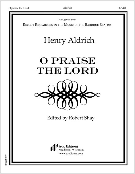 Aldrich: O praise the Lord