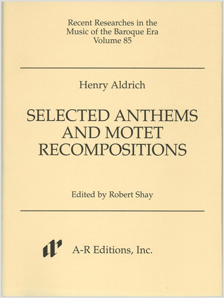 Aldrich: Selected Anthems and Motet Recompositions