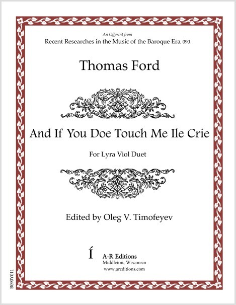 Ford: And If You Doe Touch Me Ile Crie