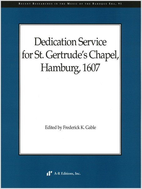 Dedication Service for St. Gertrude's Chapel, Hamburg, 1607