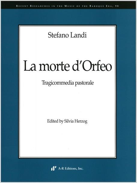Landi: La morte d'Orfeo