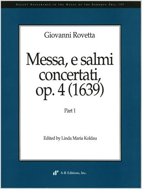 Rovetta: Messa, e salmi concertati, Part 1