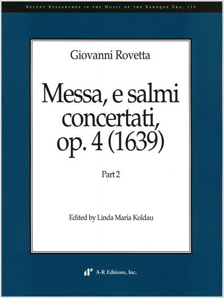 Rovetta: Messa, e salmi concertati, Part 2