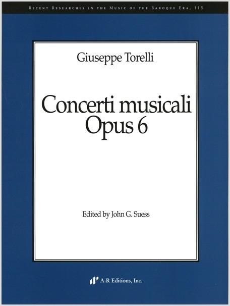 Torelli: Concerti musicali, Op. 6
