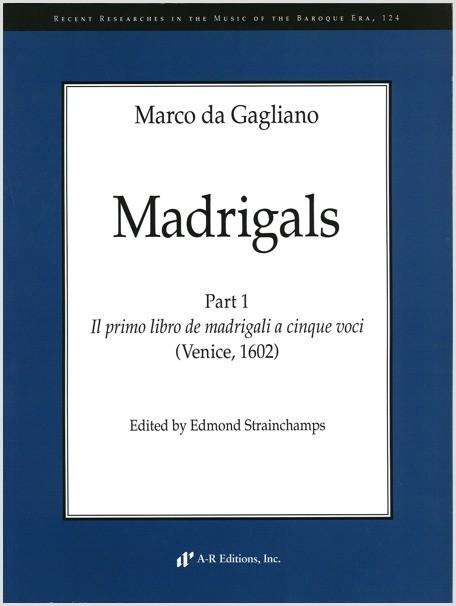 Gagliano: Madrigals, Part 1