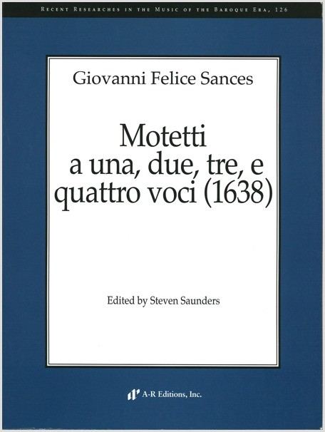Sances: Motetti a una, due, tre, e quattro voci (1638)