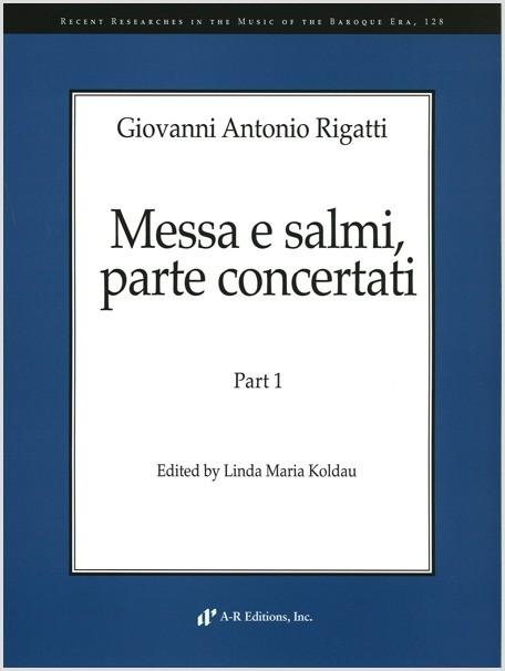 Rigatti: Messa e salmi, parte concertati, Part 1