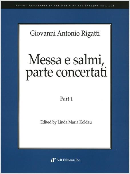 Rigatti: Messa e salmi, parte concertati